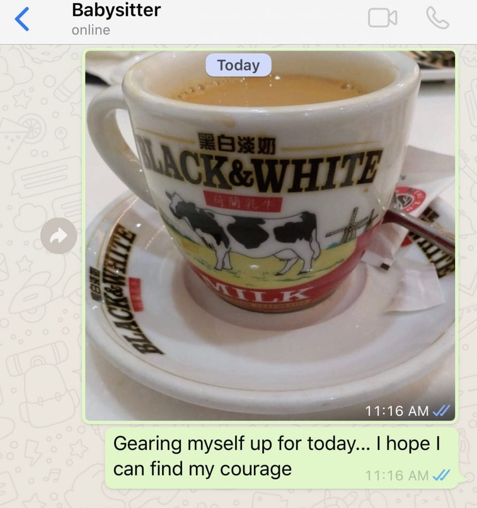 WhatsApp texts between the babysitter and I